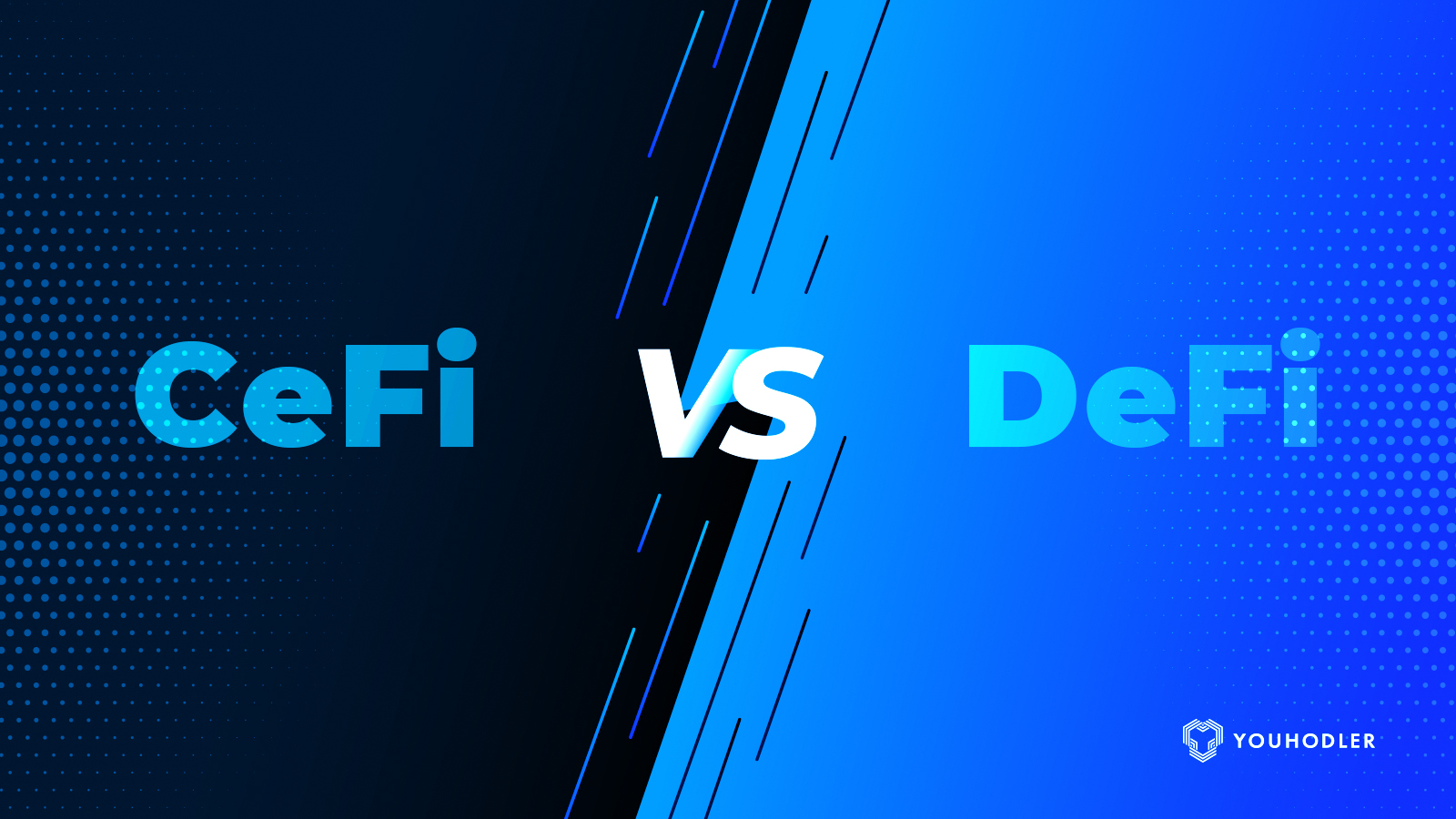 Pros and cons of Centralized Finance (CeFi) and Decentralized Finance (DeFi)