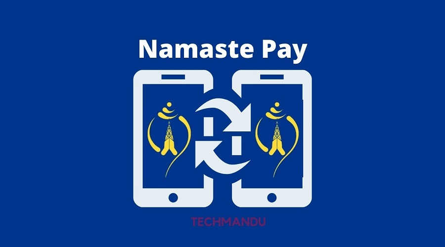 Digital payment service Namaste Pay to go commercial from today
